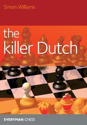 The Killer Dutch by Simon Williams
