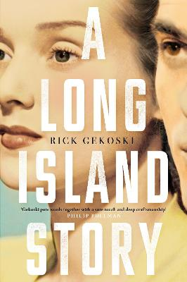 Long Island Story by Rick Gekoski