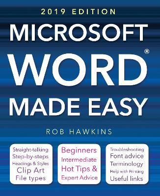 Microsoft Word Made Easy (2019 edition) by Rob Hawkins