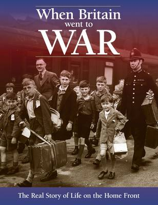 When Britain Went  to War by Richard Havers