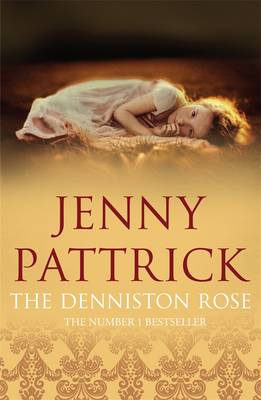 Denniston Rose by Jenny Pattrick