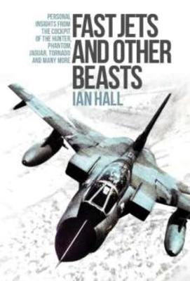 Fast Jets and Other Beasts by Ian Hall
