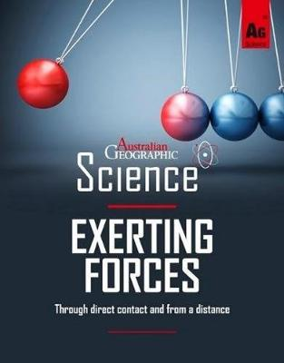 Australian Geographic Science: Exerting Forces book