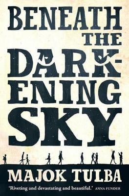 Beneath The Darkening Sky book