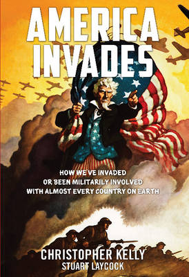 America Invades by Christopher Kelly