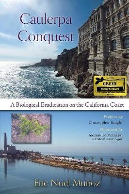 Caulerpa Conquest by Alexandre Meinesz