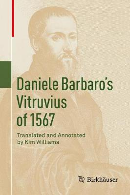 Daniele Barbaro's Vitruvius of 1567 by Kim Williams