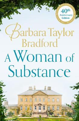 Woman of Substance by Barbara Taylor Bradford