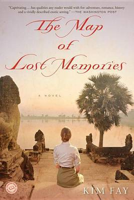 Map of Lost Memories by Kim Fay