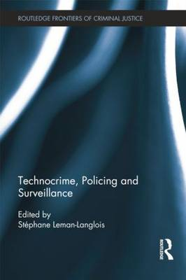 Technocrime: Policing and Surveillance book