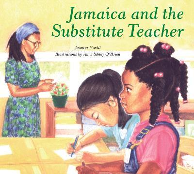 Jamaica and the Substitute Teacher book