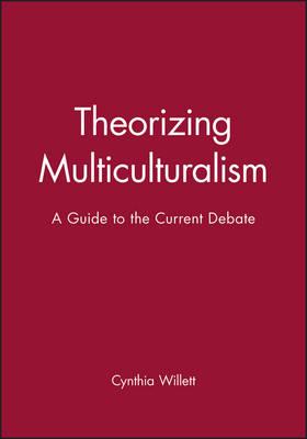 Theorizing Multiculturalism book