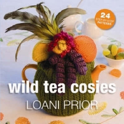 Wild Tea Cosies book