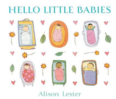Hello Little Babies by Alison Lester