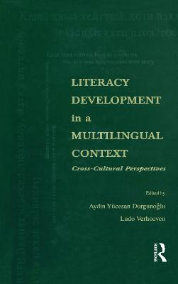 Literacy Development in a Multilingual Context by Aydin Yucesan Durgunoglu