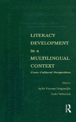 Literacy Development in a Multilingual Context by Aydin Yucesan Durgunoglu