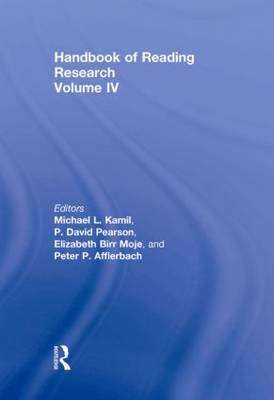 Handbook of Reading Research Volume 4 by Michael L. Kamil