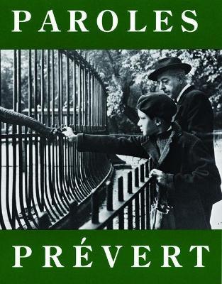 Paroles: Selected Poems by Jacques Prevert