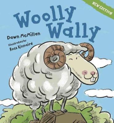 Woolly Wally: 2018 edition by Dawn McMillan
