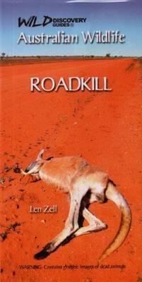 Australian Wildlife - Roadkill by Len Zell