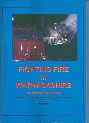 Fire Fighting Fire in Warwickshire by Mike Bunn