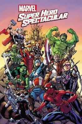 Marvel Super Hero Spectacular by Karl Kesel