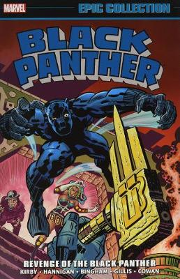 Black Panther Epic Collection: Revenge Of The Black Panther by Jack Kirby