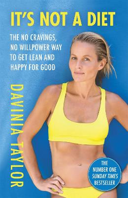 It's Not A Diet: The Number One Sunday Times bestseller book