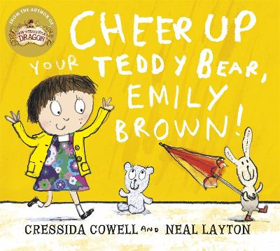 Cheer Up Your Teddy Emily Brown by Cressida Cowell
