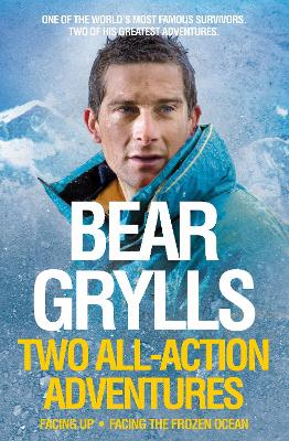 Bear Grylls: Two All-Action Adventures book