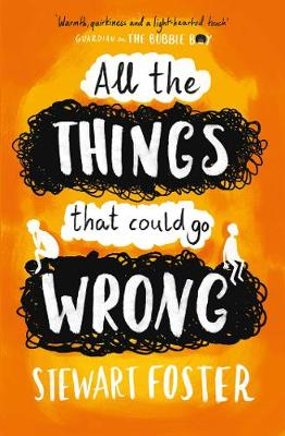 All The Things That Could Go Wrong book
