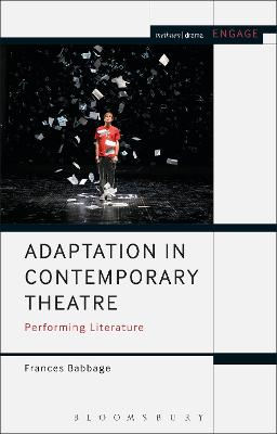 Adaptation in Contemporary Theatre by Frances Babbage