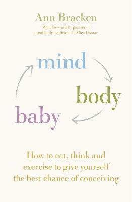 Mind Body Baby by Ann Bracken