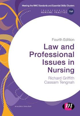 Law and Professional Issues in Nursing by Richard Griffith