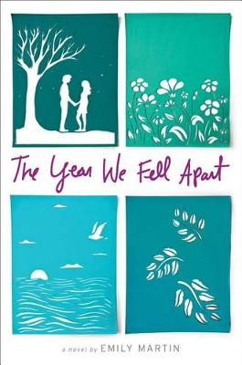 The Year We Fell Apart by Emily Martin