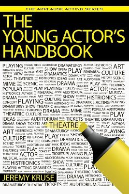 Young Actor s Handbook, the by Jeremy Kruse