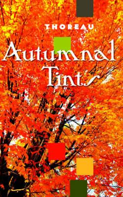 Autumnal Tints by Henry Thoreau