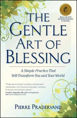 The Gentle Art of Blessing by Pierre Pradervand
