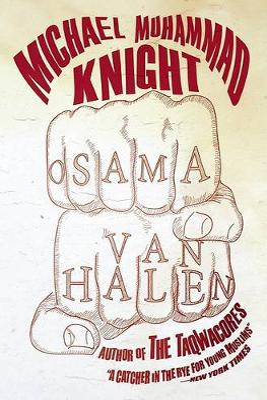 Osama Van Halen by Michael Muhammad Knight