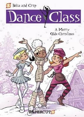 Dance Class #6: A Merry Olde Christmas by Beka