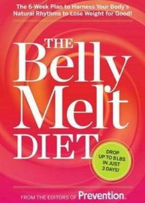 Belly Melt Diet by Editors Of Prevention
