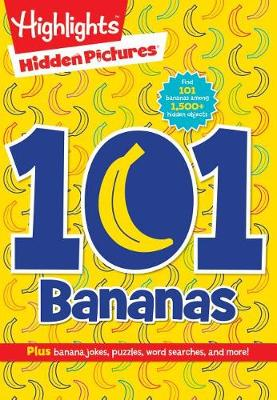 101 Bananas by Highlights