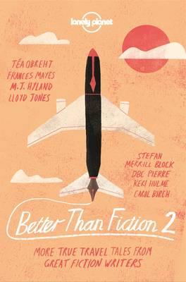 Better than Fiction 2 by Karen Joy Fowler