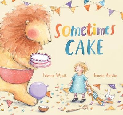Sometimes Cake by Edwina Wyatt