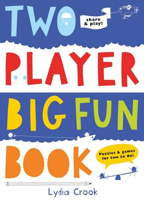 Two Player Big Fun Book by Lydia Crook