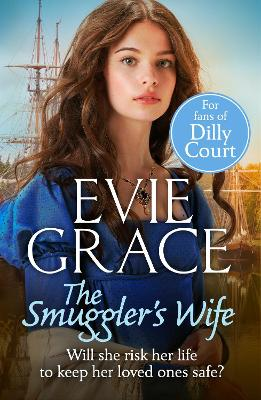 The Smuggler's Wife by Evie Grace