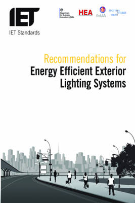 Recommendations for Energy-efficient Exterior Lighting Systems by The Institution of Engineering and Technology