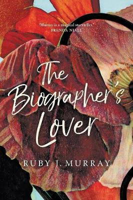 The Biographer's Lover by Ruby Murray