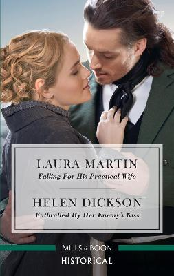 Falling for His Practical Wife/Enthralled by Her Enemy's Kiss book
