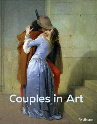 Couples in Art: Iconic Lovers Portrayed by Artists book